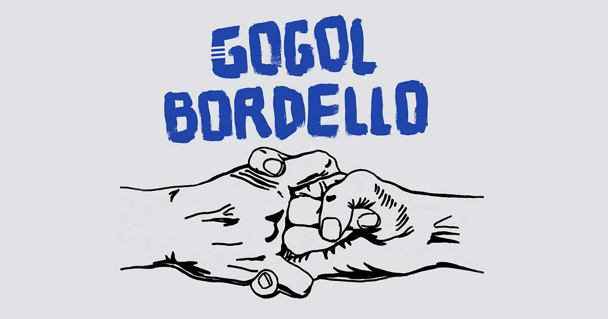 youtube gogol bordello immigrant punk incontri uomini roma